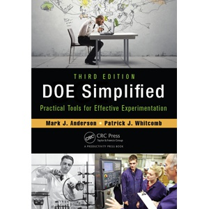 DOE Simplified: Practical Tools for Effective Experimentation, 3rd Edition